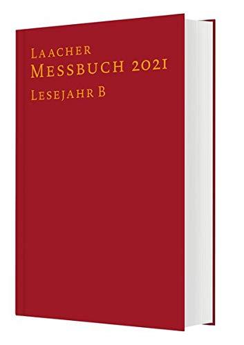 Laacher Messbuch 2021 gebunden: Lesejahr B