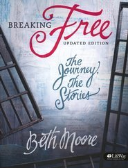 Breaking Free: The Journey, the Stories (Updated Edition) By Beth Moore Leader Kit