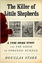 The Killer of Little Shepherds Publisher: Knopf