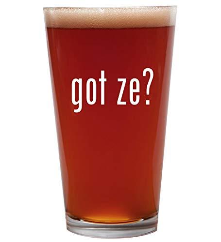 got ze? - 16oz Beer Pint Glass Cup