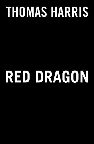 Red Dragon (Hannibal Lecter Series)
