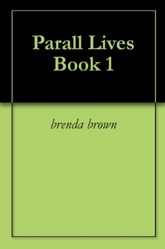 Parall Lives Book 1 (English Edition)