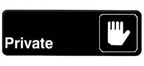 PRIVATE door sign business restaurant office commercial plastic entrance self stick / self adhesive - black - 9in. x 3in. do not enter / do not come in / privacy