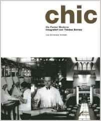 Chic. Die Pariser Moderne