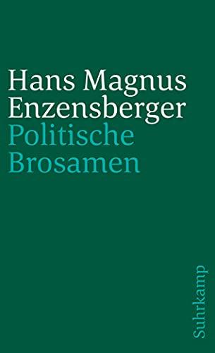 Politische Brosamen (suhrkamp taschenbuch)