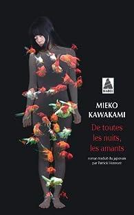 De toutes les nuits, les amants par Mieko Kawakami