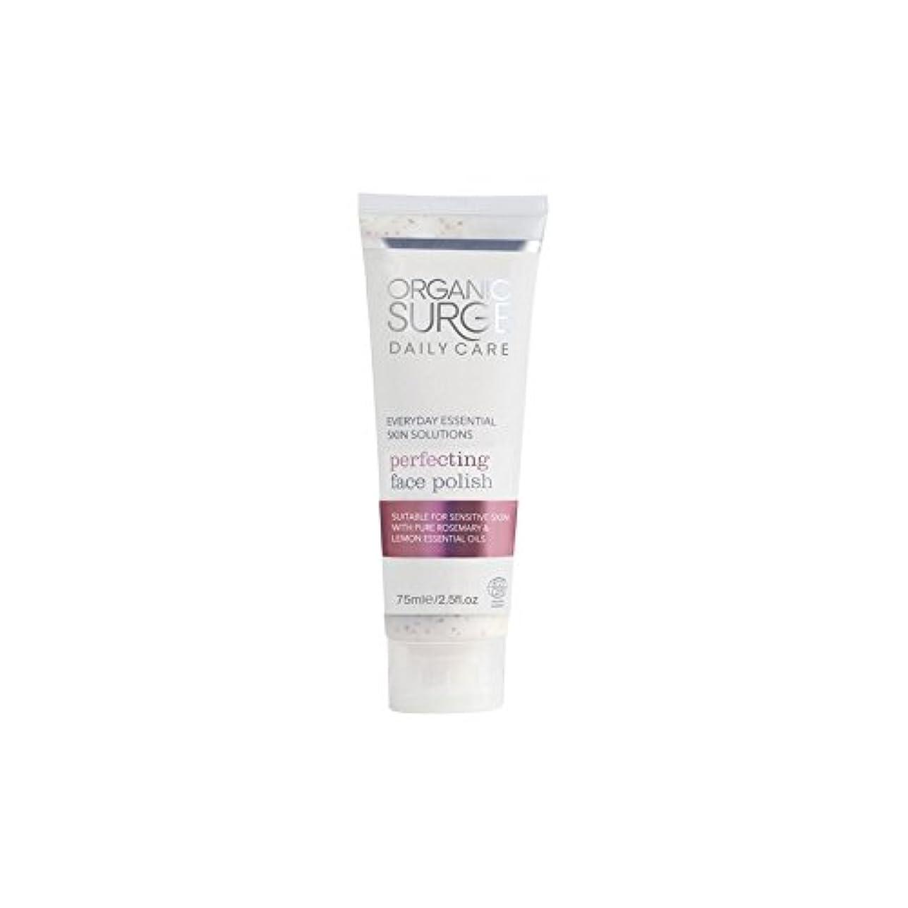 振り向く血統処方する面研磨を完成有機サージ毎日のケア(75ミリリットル) x4 - Organic Surge Daily Care Perfecting Face Polish (75ml) (Pack of 4) [並行輸入品]