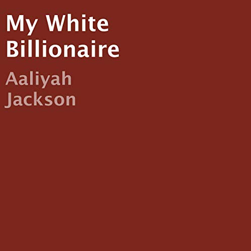 My White Billionaire audiobook cover art