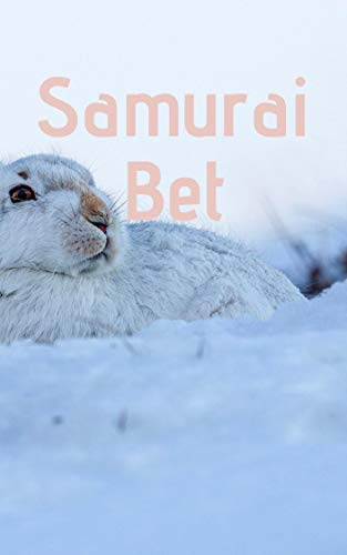 Samurai Bet (Spanish Edition)