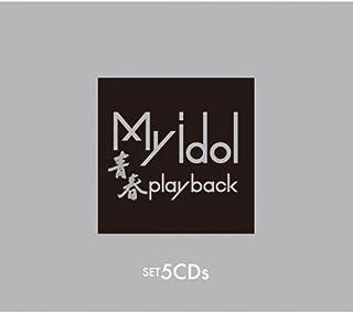 My idol(マイ アイドル)〜青春play back〜CD5枚組