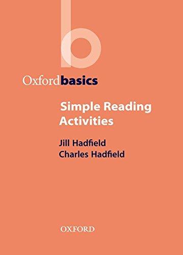 Hadfield, J: Simple Reading Activities (Oxford Basics)