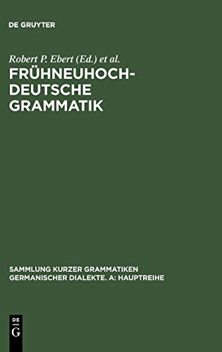 Frühneuhochdeutsche Grammatik (Sammlung kurzer Grammatiken germanischer Dialekte. A: Hauptreihe, Band 12)