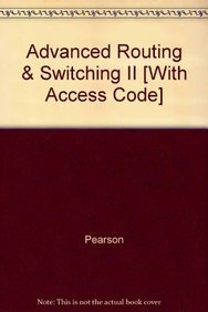 Paperback Advanced Routing & Switching II [With Access Code] Book