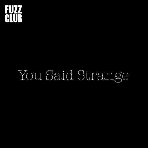 You Said Strange