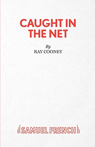 Caught in the Net (French's Acting Edition S)