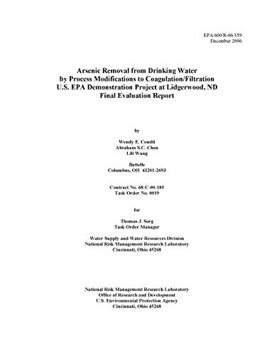 Arsenic Removal from Drinking Water by Process Modifications to Coagulation/Filtration - U.S. EPA Demonstration Project at Lidgerwood ND - Final Evaluation Report December 2006 (English Edition)