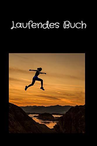 Laufendes Buch: Laufendes und laufendes Tracking-Logbuch | Laufendes Trainingstagebuch | Für 53 Wochen(1 Jahr)|Geschenkidee |Kleines Format, 6