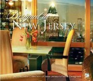 Designed in New Jersey: An Exquisite Collection of New Jersey's Finest Designers 0977445135 Book Cover