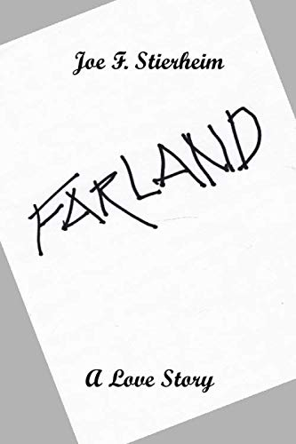 Farland: a Love Story