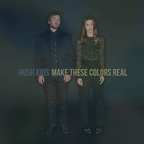 Hush Kids