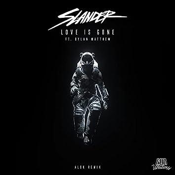 Love Is Gone (Alok Remix)
