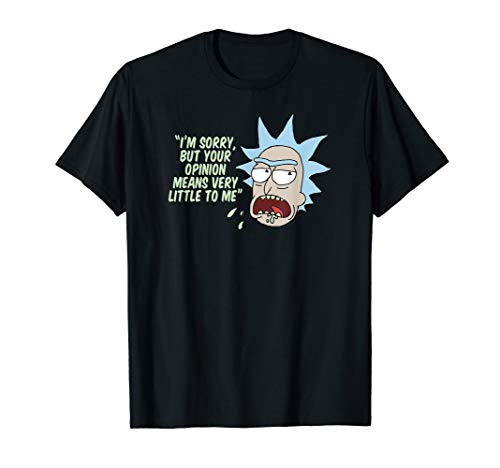 Rick and Morty Your Opinion means Very Little T-Shirt