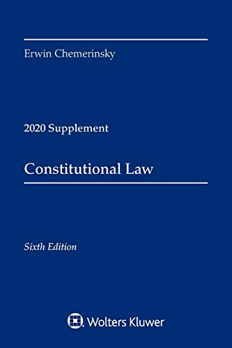 Compare Textbook Prices for Constitutional Law: 2020 Supplement Supplements Supplement Edition ISBN 9781543820300 by Chemerinsky, Erwin