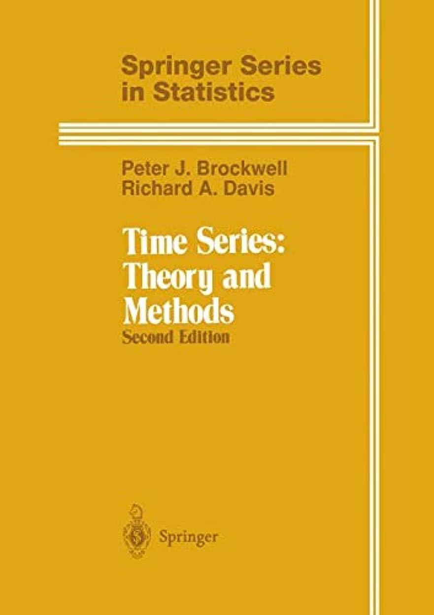 不機嫌そうな全能ギャロップTime Series: Theory and Methods (Springer Series in Statistics)