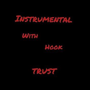 Trust instrumental with hook