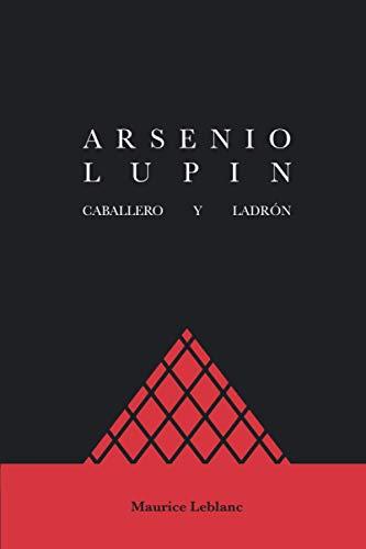 Arsenio Lupin: Caballero y ladrón