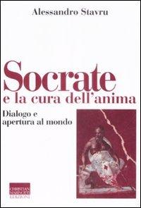 Socrate e la cura dell'anima. Dialogo e apertura al mondo