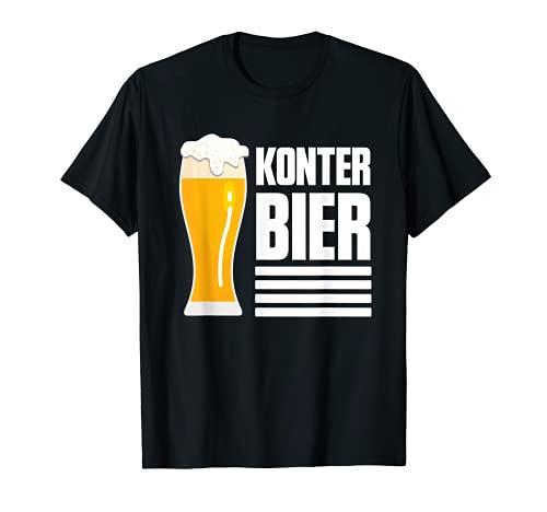 Konterbier Konter & Bier Kontern Bierliebhaber Biertrinker T-Shirt