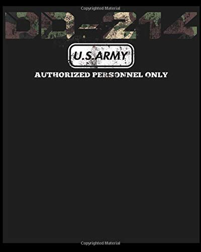 DD-214 U.S.Army Authorized Personnel Only: Blank Lined Notebook Write To Do Lists, Drawing, Meeting Note, Goal Setting, Funny Gifts For Christmas Birthday