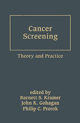Cancer Screening: Theory and Practice (Basic and Clinical Oncology Book 18) (English Edition)
