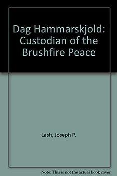 Hardcover Dag Hammarskjold: Custodian of the Brushfire Peace Book