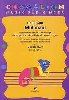 Muli Maul–Arreglados para niños Coro–Flauta dulce–Schlagwerk–Piano [de la fragancia/Alemán] Compositor: Grahl Kurt de la serie: Chamaeleon–Música para niños