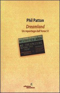 Dreamland. Un reportage dall'Area 51