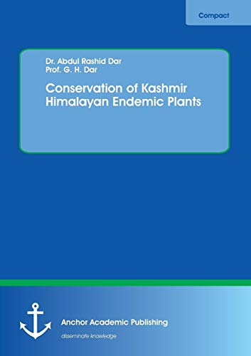 Conservation of Kashmir Himalayan Endemic Plants