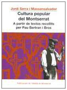 Cultura popular del Montserrat. A partir de textos recollits per Pau Bertran i Bros (Vila d