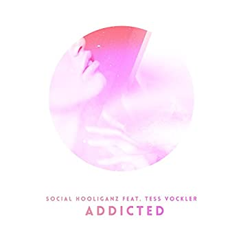 Addicted (feat. Tess Vockler) [Radio Edit]