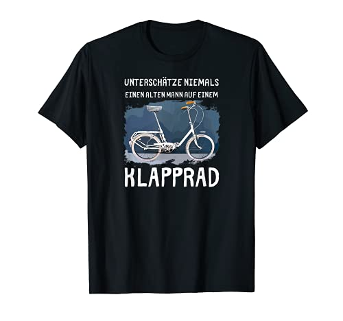 Bicicleta plegable – nunca subestima a un hombre viejo en un Camiseta