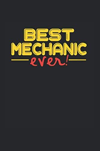 Best ever Mechanic: NOTIZBUCH für Mechaniker A5 6x9 120 Seiten DOT GRID! Geschenk für KFZ Mechaniker