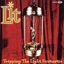 Tripping the Light Fantastic by Lit (1997-04-01)