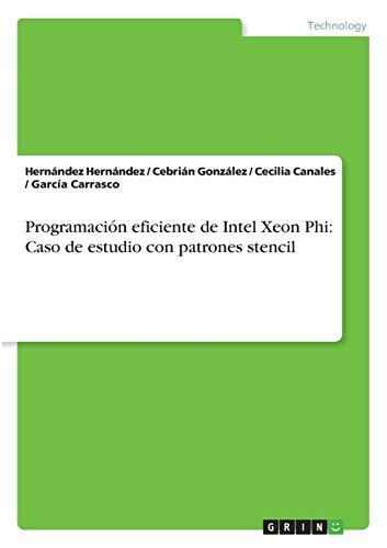 Programación eficiente de Intel Xeon Phi: Caso de estudio con patrones stencil