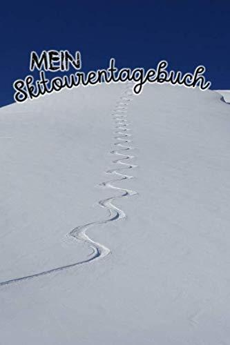 Mein Skitourentagebuch: Das Skitourentagebuch zum Eintragen für Tourengeher || Mit Seitennummerierung und Register || Ca. A5 || Softcover || Geschenkidee Skitouren