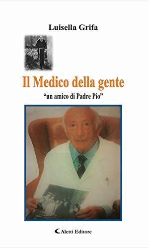 Il Medico della gente (Italian Edition)