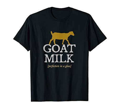 'Goat Milk: Perfection' - dairy farmer raw goat milk t-shirt