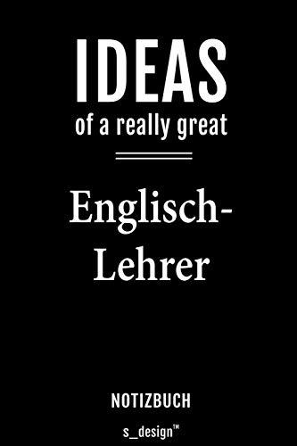 Notizbuch für Englisch-Lehrer: Originelle Geschenk-Idee [120 Seiten  liniertes blanko Papier]
