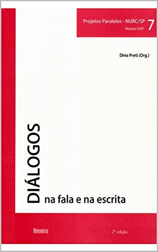 DIÁLOGOS NA FALA E NA ESCRITA: Volume 7 (PROJETOS PARALELOS - NURC/SP (NÚCLEO USP)) (Portuguese...