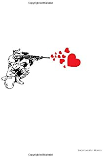 Shooting Out Hearts: Pacifist Military Rifle Shooting Out Hearts Graffiti Artsy 2020-2024 Five Year Planner & Gratitude Jo...